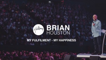 """Hillsong TV Presents """"My Fulfilment – My Happiness"""" with Brian Houston"""