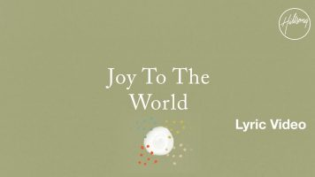 Joy To The World Lyric Video – Hillsong Worship